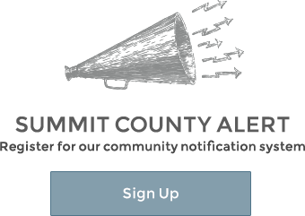 Summit County Alert, Register for our community notification system, Sign Up